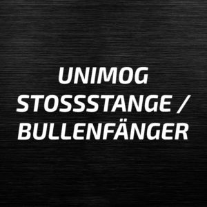 Unimog Stoßstange / Bullenfänger